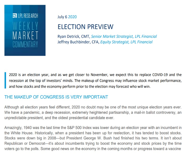 Election Preview | Weekly Market Commentary | July 6, 2020
